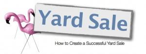 Creating a Successful Yard Sale