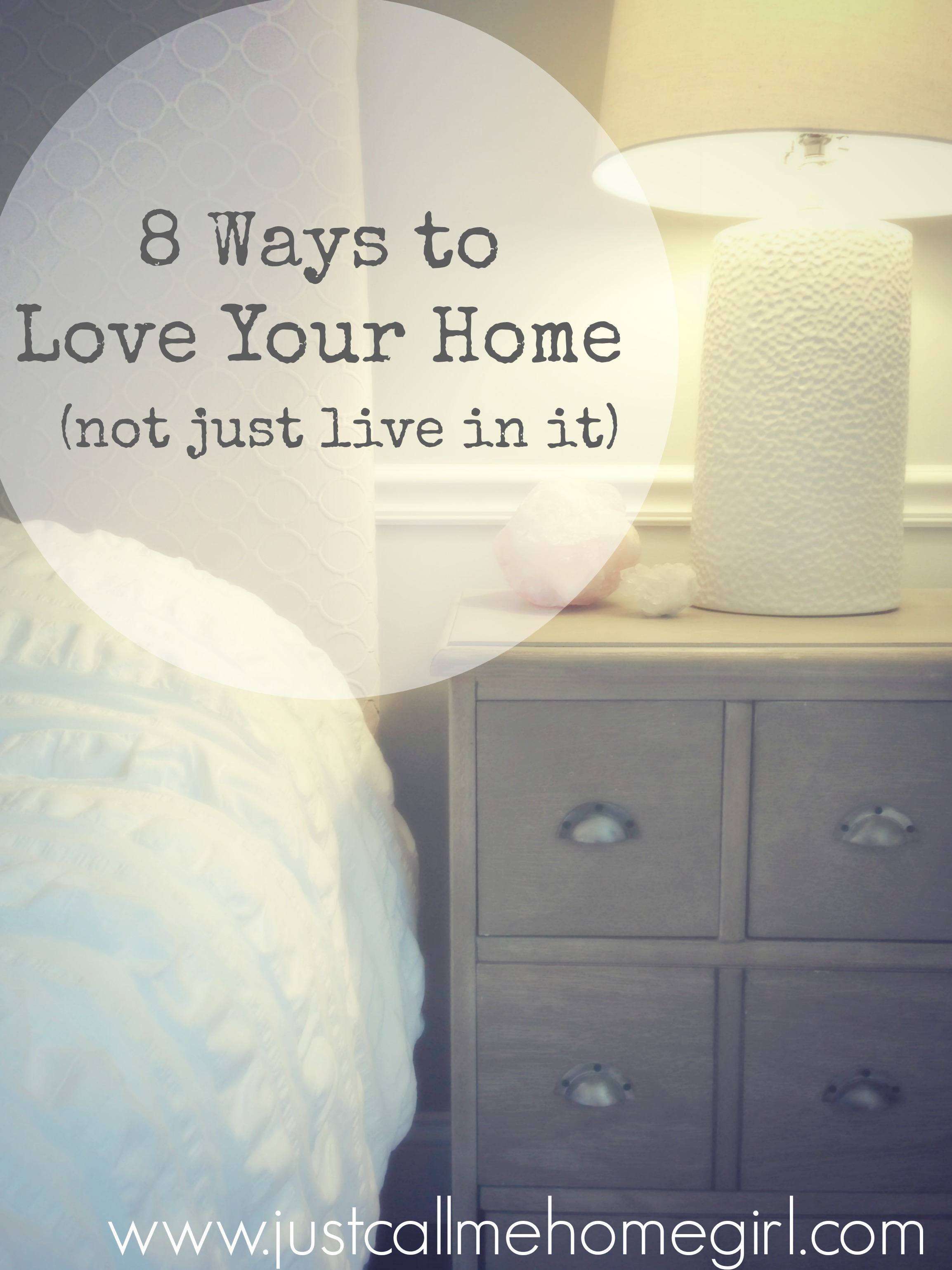 8 ways to love you home