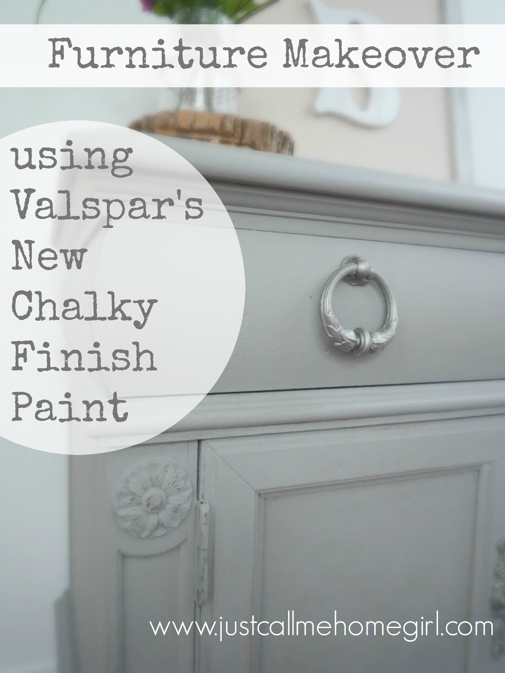 Valspar S Chalky Finish Paint Makeover Just Call Me Homegirl