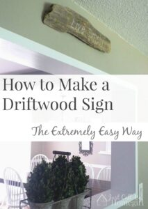 How to Make a Driftwood Sign