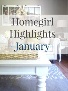 January's Homegirl Highlights