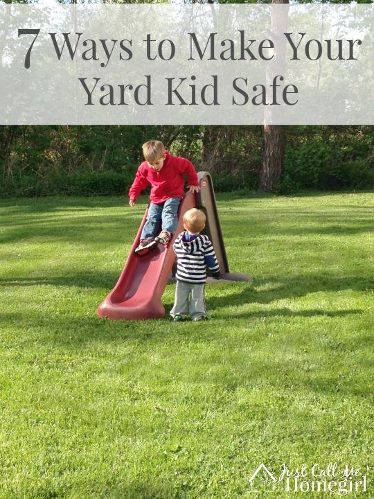 Ways to Make your yard kids safe