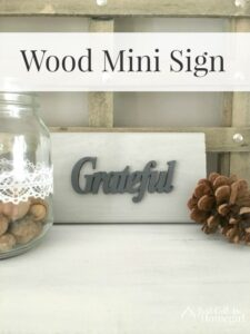 Grateful and a Mini Sign