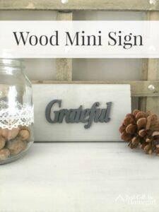 Grateful and a Mini Sign