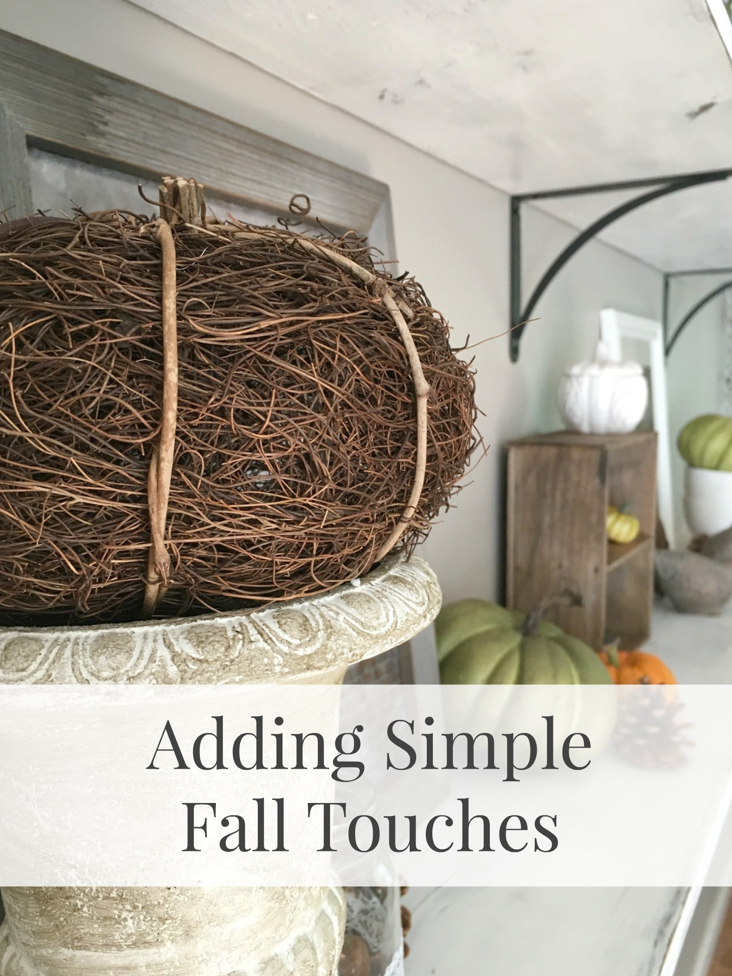 Adding simple Fall Touches
