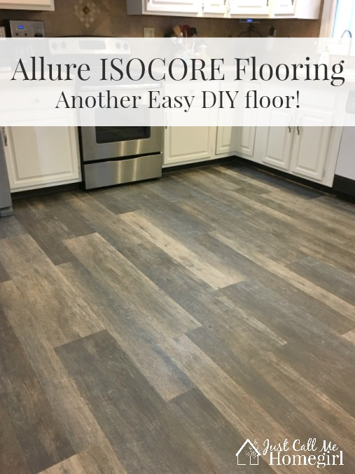 Allure isocore diy flooring just call me homegirl for Easy to install kitchen flooring