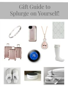 Gifts to Splurge On For Yourself