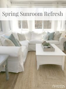 Spring Sunroom Refresh