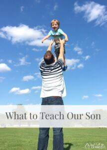 What to Teach Our Son