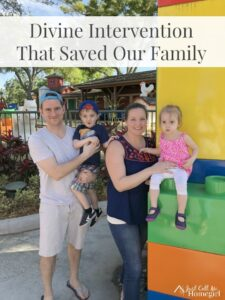 Divine Intervention that Saved our Family
